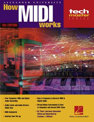 How MIDI Works - 6th Edition 9780634020834