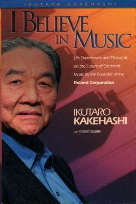 I Believe in Music: Hardcover 9780634037832