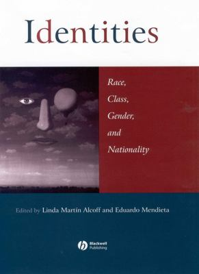 Identities: Race, Class, Gender, and Nationality 9780631217237