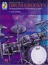 Instant Guide to Drum Grooves: The Essential Reference for