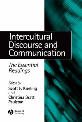 Intercultural Discourse and Communication: The Essential Readings 9780631235446