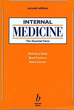Internal Medicine: The Essential Facts 9780632056132