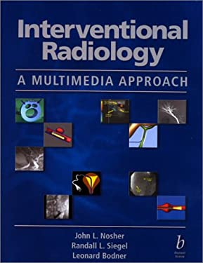 Interventional Radiology: A Multimedia Approach [With 2 CDROM's] 9780632044047