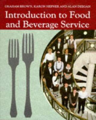 Introduction to Food and Beverage Service 9780632037780