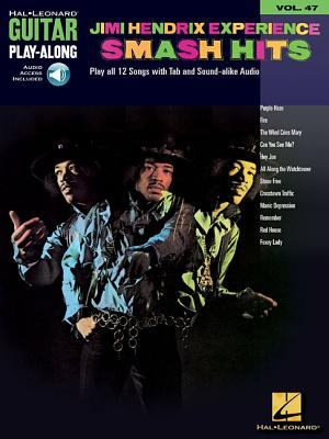 Jimi Hendrix Experience - Smash Hits: Guitar Play-Along Volume 47 9780634074059
