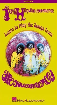 """Jimi Hendrix - Learn to Play the Songs from """"Are You Experienced"""""""