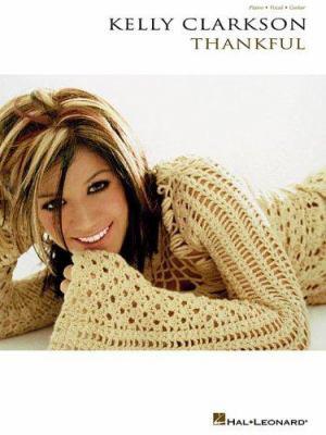 Kelly Clarkson Thankful 9780634096891