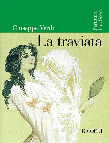 La Traviata: Full Score 9780634019463
