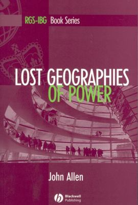 Lost Geographies of Power 9780631207290