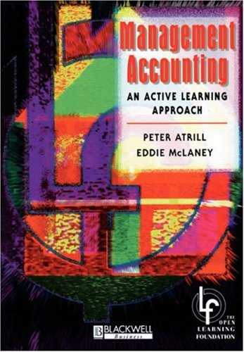 Management Accounting: An Active Learning Approach 9780631195382