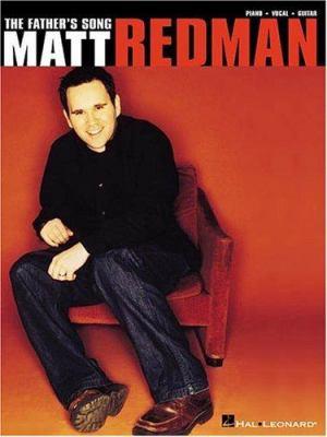 Matt Redman - The Father's Song 9780634021411
