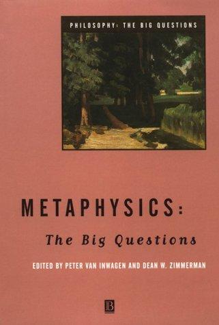 Metaphysics: The Big Questions 9780631205883