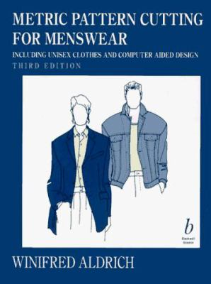 Metric Pattern Cutting for Menswear: Including Unisex Clothes and Computer Aided Design 9780632041138