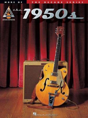 More of the 1950s: The Decade Series for Guitar 9780634091537