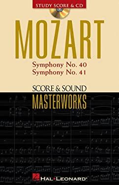 Mozart - Symphony No. 40 in G Minor/Symphony No. 41 in C Major: Score & Sound Masterworks - Mozart / Mozart, Wolfgang A. / Mozart, Wolfgang Amadeus