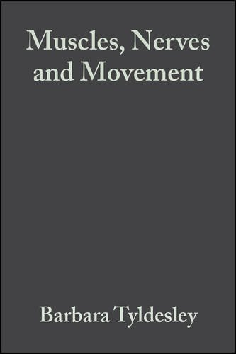 Muscles, Nerves and Movement: In Human Occupation 9780632059737