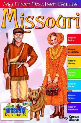 My First Pocket Guide to Missouri! (The Missouri Experience) Carole Marsh