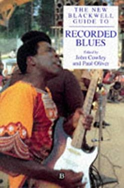 New Blackwell Guide to Recorded Blues 9780631196396