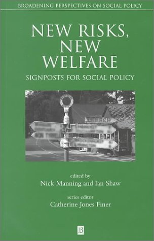 New Risks, New Welfare 9780631220428