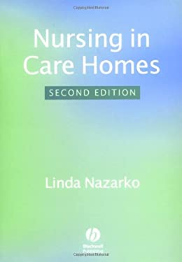 Nursing in Care Homes 9780632052264