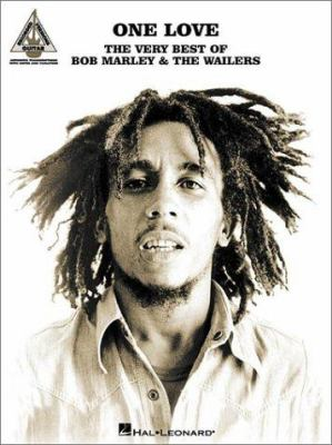One Love: The Very Best of Bob Marley & the Wailers: Guitar Recorded Versions 9780634041723