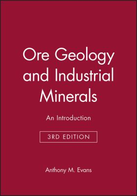 Ore Geology and Industrial Minerals 9780632029532