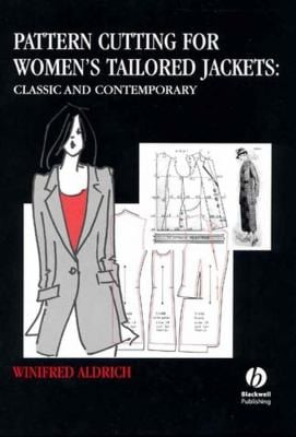 Pattern Cutting for Women's Tailored Jackets: Classic and Contemporary 9780632054671