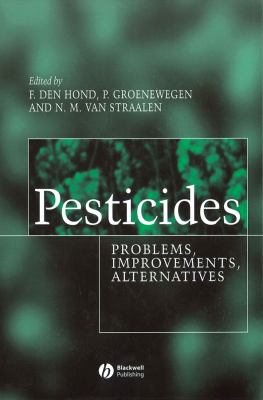 Pesticides: Problems, Improvements, Alternatives 9780632056590