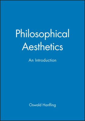Philosophical Aesthetics: An Introduction 9780631180357