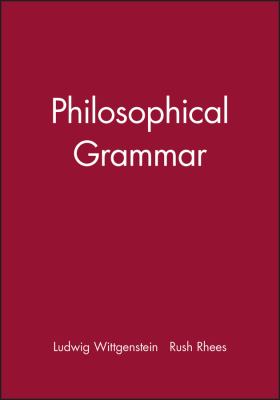 Philosophical Grammar 9780631118916