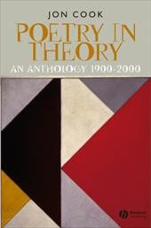 Poetry in Theory: An Anthology 1900-2000 2362752