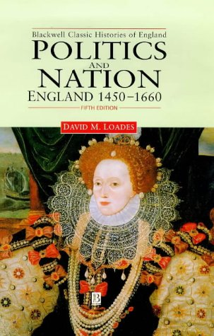 Politics and Nation: England 1450 - 1660 9780631214595