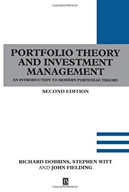 Portfolio Theory and Investment Management: An Introduction to Modern Portfolio Theory. Second Edition 9780631191827