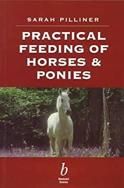 Prac Feeding of Horses & Ponies-97 9780632048281