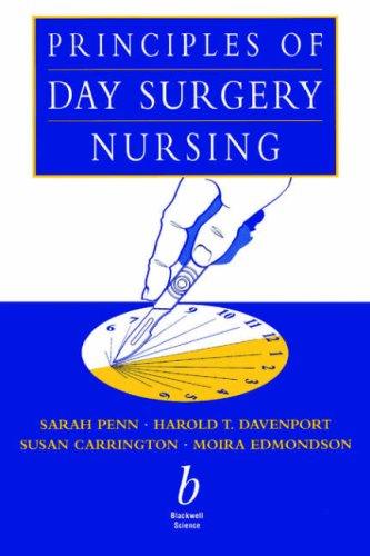 Principles of Day Surgery Nursing 9780632039739