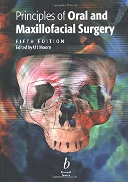 Principles of Oral and Maxillofacial Surgery 9780632054381