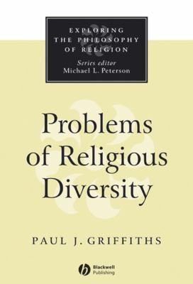 Problems of Religious Diversity 9780631211501