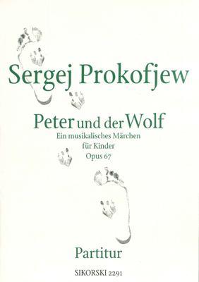 Prokofjew: Peter Und der Wolf, Opus 67: Ein Musikalisches Marchen Fur Kinder 9780634034480