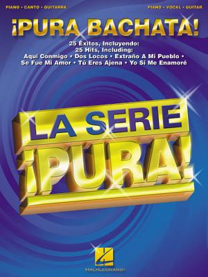 Pura Bachata!: Piano, Canto, Guitarra 9780634054419