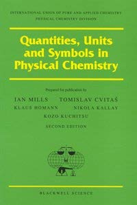 Quantities, Units, and Symbols in Physical Chemistry