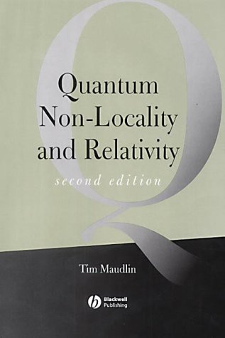Quantum Non-Locality and Relativity: Metaphysical Intimations of Modern Physics 9780631232216