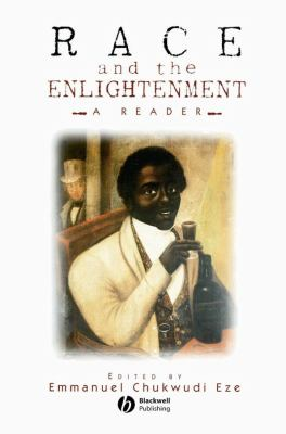 Race and the Enlightenment: A Reader 9780631201373