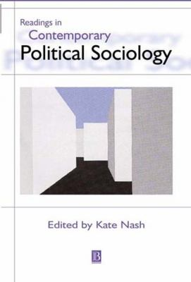 Readings in Contemporary Political Sociology 9780631213642