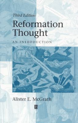 Reformation Thought 3e 9780631215202