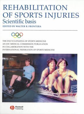Rehabilitation of Sports Injuries: Scientific Basis 9780632058136