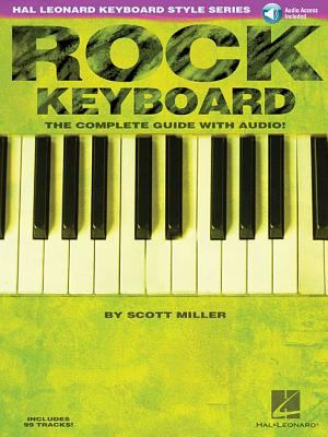 Rock Keyboard: The Complete Guide [With CD] 9780634039812