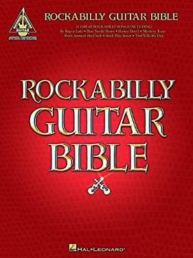 Rockabilly Guitar Bible: 31 Great Rockabilly Songs 9780634048197