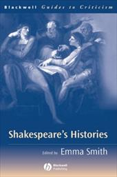 Shakespeare's Histories: A Guide to Criticism coupons 2016