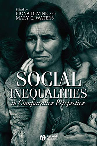 Social Inequalities in Comparative Perspective 9780631226857