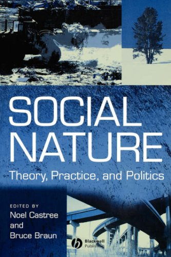 Social Nature: Theory, Practice and Politics 9780631215684